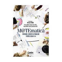 Matematica - Clasa 5 - Intrebari, exercitii si probleme - Mircea Fianu, editura Corint