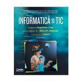Informatica Si Tic - Alina Gabriela Boca, Carmen Popescu, Maria Nita, Adrian Nita