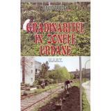 Gradinaritul In Zonele Urbane - David Tracey, editura Mast