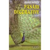 Pasari Decorative - Johannes Oldenettel, editura Mast