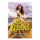 Casatorita cu un strain - Lisa Kleypas, editura Miron