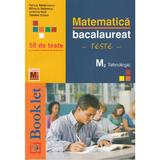 Matematica M2 Tehnologic Bac 58 De Teste - Felicia Sandulescu, Mihaela Solymosi