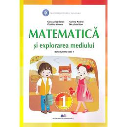 Matematica si explorarea mediului - Clasa 1 - Manual - Constanta Balan, Corina Andrei, Cristina Voinea, editura Didactica Si Pedagogica
