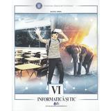 Informatica si TIC - Clasa 6 - Daniel Popa, editura Didactica Si Pedagogica