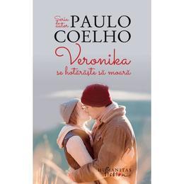 Veronika se hotaraste sa moara Ed.2018 - Paulo Coelho, editura Humanitas
