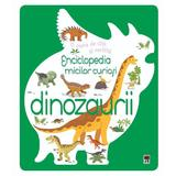 Enciclopedia micilor curiosi: Dinozaurii, editura Rao