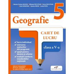 Geografie - Clasa 5 - Caiet - Marius Cristian Neacsu, Mihaela Fiscutean, editura Cd Press