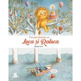 Povesti zapacite cu Luca si Raluca - Clotilde Perrin, editura Humanitas