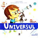 Enciclopedia celor mici - Universul (Larousse), editura Rao