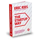 The Startup Way - Eric Ries, editura Publica