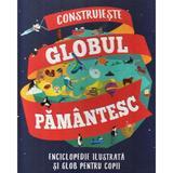 Construieste globul pamantesc, editura Litera