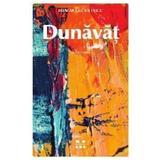 Dunavat - Ion Marculescu, editura Pandora