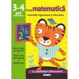 Activitati ingenioase si educative: Invat matematica 3-4 ani, editura Girasol