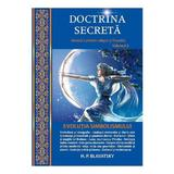 Doctrina Secreta Vol.2: Evolutia Simbolismului - H.p. Blavatsky