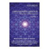 Lumea Fascinanta A Vibratiilor Vol.6 - Henri Chretien