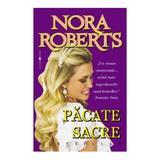 Pacate sacre - Nora Roberts, editura Miron