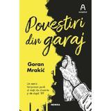Povestiri din garaj - Goran Mrakic - editura Nemira