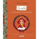 Vivaldi si cele patru anotimpuri - Adriana Gheorghe , Cristina Andone , Sebastian Oprita , Thea Olteanu - editura Nemira