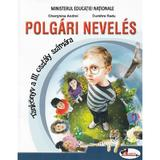 Educatie civica - Clasa 3 - Manual (Lb. Maghiara) - Gherghina Andrei, Dumitra Radu, editura Aramis