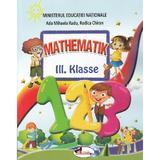 Matematica - Clasa 3 - Manual (Lb. Germana) - Ada-Mihaela Radu, Rodica Chiran, editura Aramis