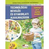 Educatie tehnologica si aplicatii practice - Clasa 5 - Manual (Lb. Maghiara) - Marinela Mocanu, Magda Dache, editura Aramis