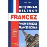 Dictionar Roman-Francez, Francez-Roman - Anca Benea, editura Eduard