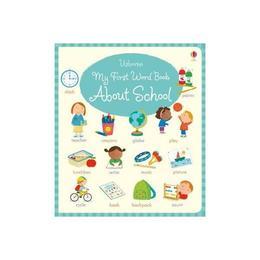 My First Word Book About School, editura Usborne Publishing