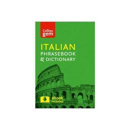 Collins Gem Italian Phrasebook and Dictionary, editura Harper Collins Publishers