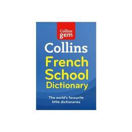 Collins School - Collins GEM French School Dictionary, editura Harper Collins Paperbacks