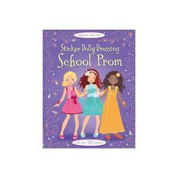 Sticker Dolly Dressing School Prom, editura Usborne Publishing