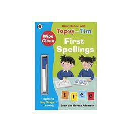 Wipe-Clean First Spellings: Start School with Topsy and Tim, editura Ladybird Books