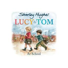 Lucy and Tom at School, editura Red Fox Books