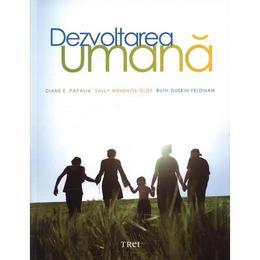 Dezvoltarea umana - Diane E. Papalia, Sally Wendkos Olds, Ruth Duskin Feldman, editura Trei